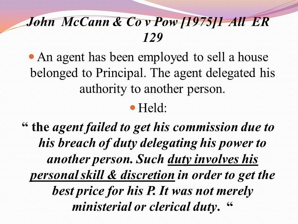 John McCann & Co v Pow [1975]1 All ER 129
